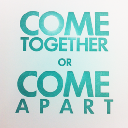 Come Together or Come Apart