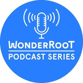 WonderRoot Podcast